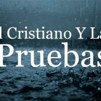 El Cristiano y Las Pruebas